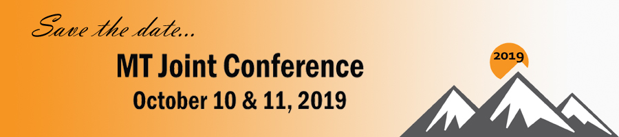 Save the date! 2019 Montana Joint Conference